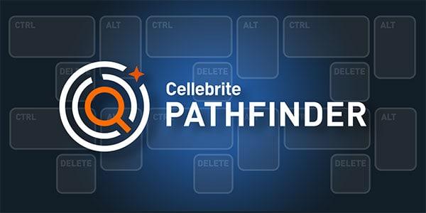 Cellebrite Pathfinder