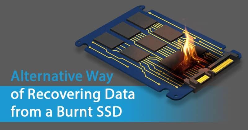 SSD bị cháy – Khôi phục dữ liệu như thế nào?